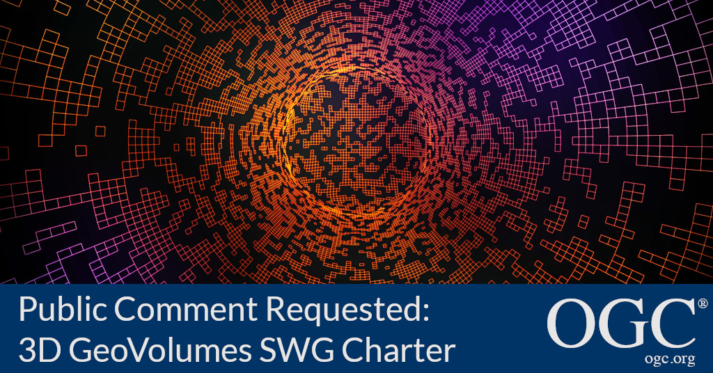 Banner announcing public comment period for the 3D GeoVolumes SWG Charter