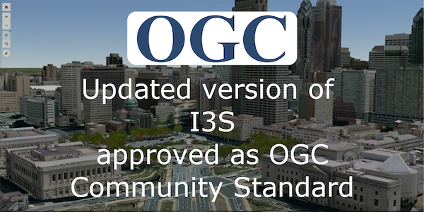 I3S adopted as OGC Community Standard