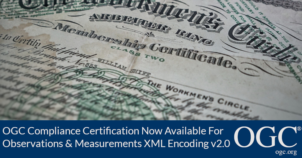 Banner announcing OGC Compliance Certification Availability for v2.0 of the Observations and Measurements XML Encoding Standard