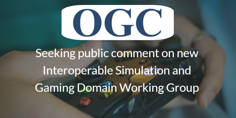 OGC Interoperable Simulation and Gaming Domain Working Group