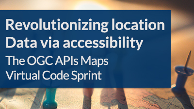 OGC API - Maps Virtual Code Sprint